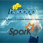Curso Big Data Apache Hadoop y Apache Spark