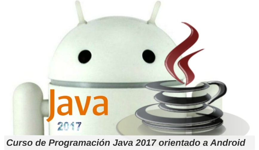 Curso de Programación Java 2019 orientado a Android