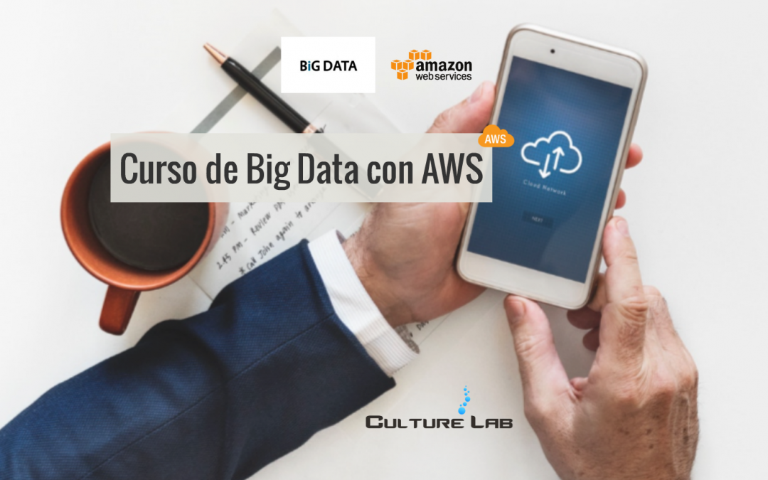 Curso de Big Data con AWS